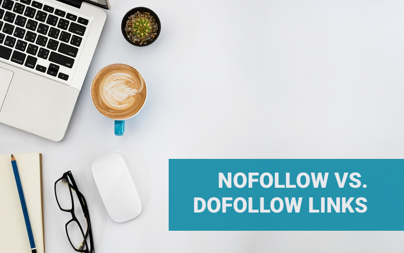 What are Nofollow and Dofollow Links