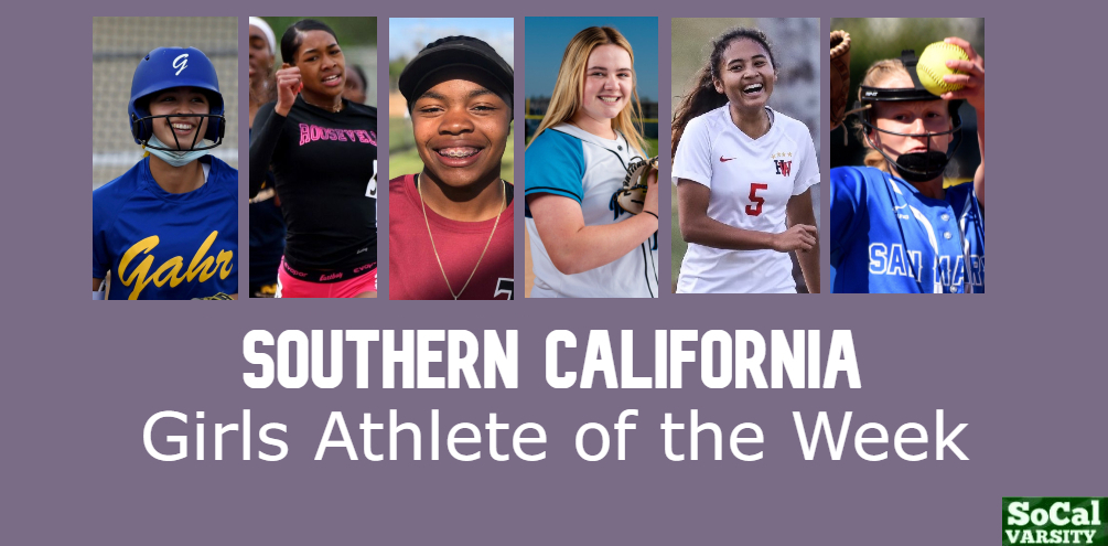 VOTE: Southern California Girls Athlete of the Week, April 9